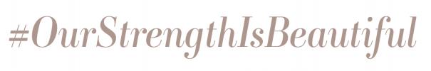 ourstrengthisbeautiful_hashtag
